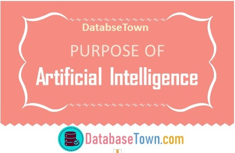 What is the purpose of Artificial Intelligence?
